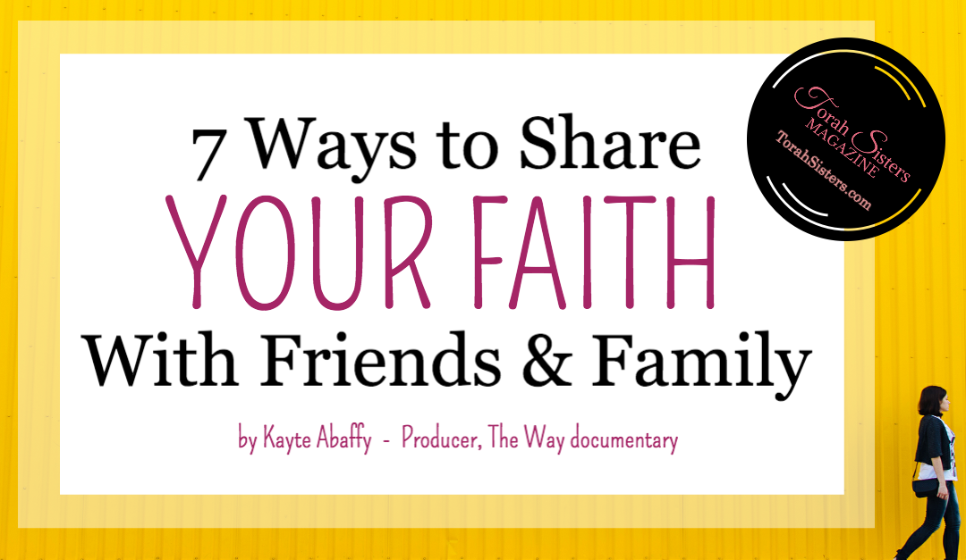 7 Ways to Share Your Faith With Your Friends & Family