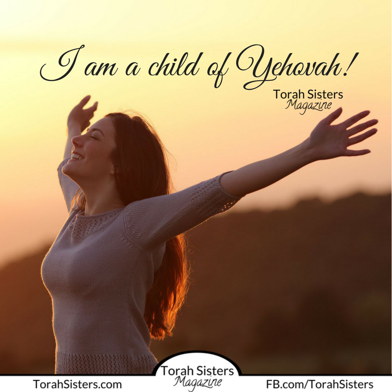 I am a child of Yehovah!