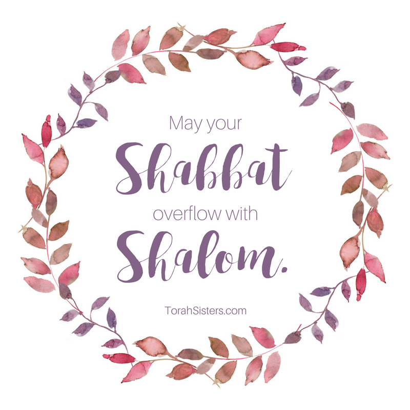 may your shabbat overflow