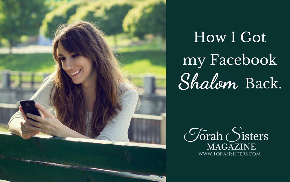 How I Got my Facebook Shalom Back