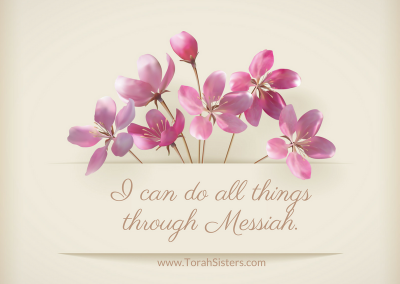 I can do all things through Messiah.