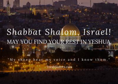 Shabbat Shalom, Israel!