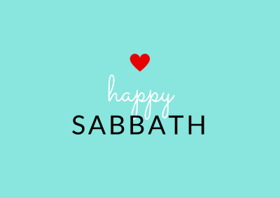 happy sabbath heart
